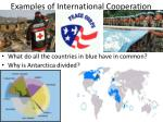 examples of international cooperation