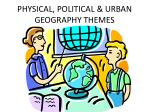 physical political urban geography themes