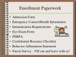 enrollment paperwork