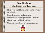 our goals as kindergarten teachers