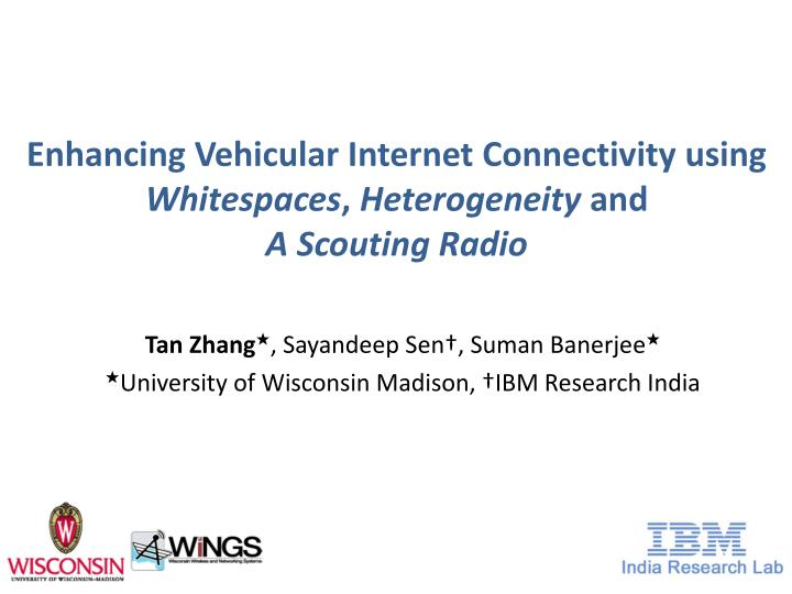 enhancing vehicular internet connectivity using whitespaces heterogeneity and a scouting radio n.