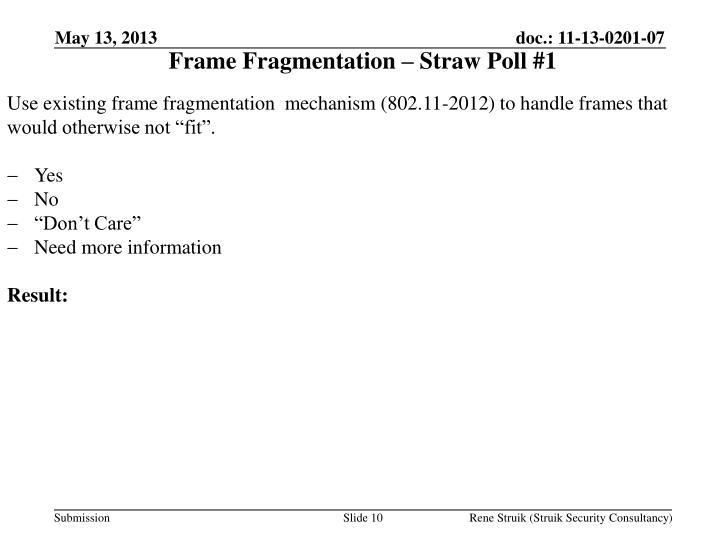 Frame Fragmentation – Straw