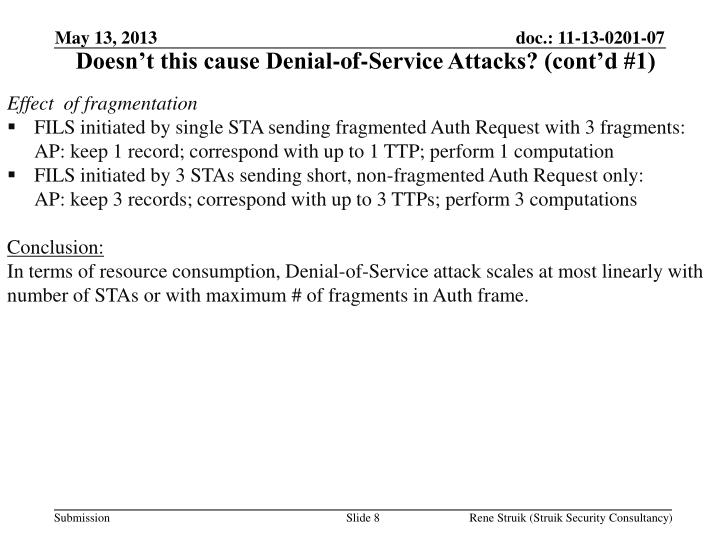 Doesn't this cause Denial-of-Service Attacks? (cont'd #1)