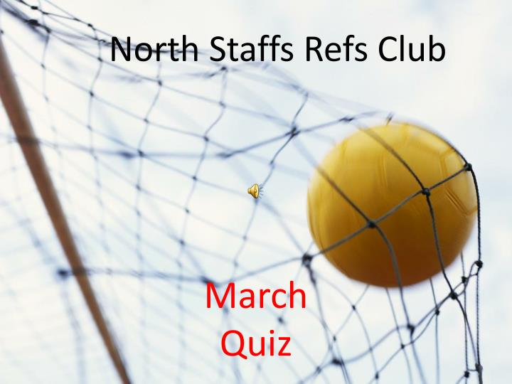 north staffs refs quiz n.