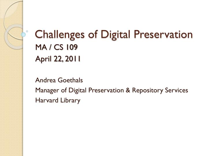 challenges of digital preservation n.