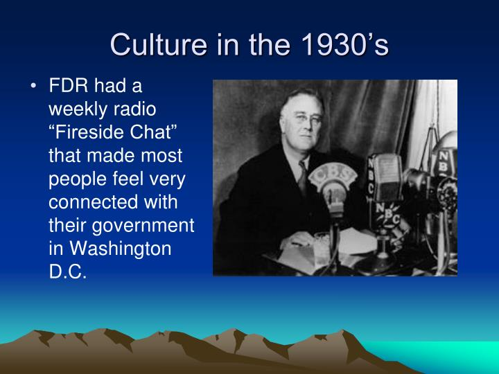 Culture in the 1930's