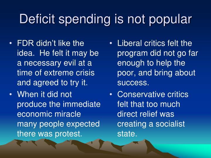 Deficit spending is not popular