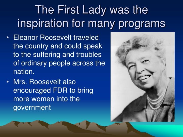 The First Lady was the inspiration for many programs