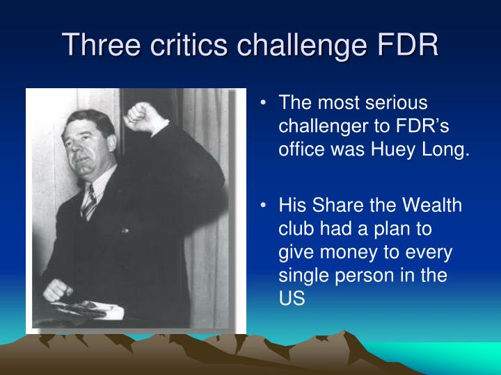 Three critics challenge FDR