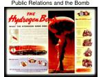 public relations and the bomb