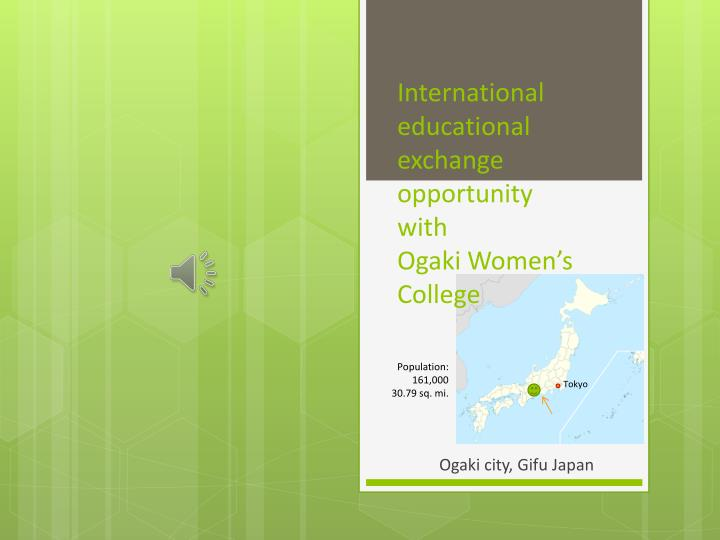 international educational exchange opportunity with ogaki women s college n.