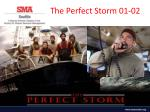 the perfect storm 01 02