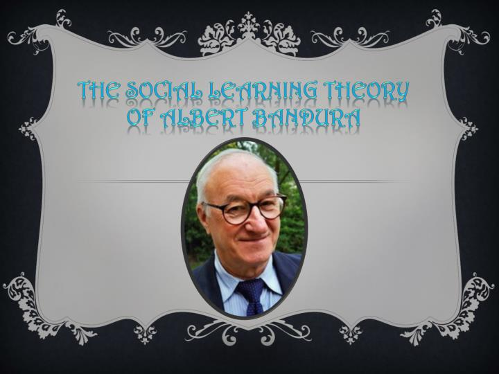 the social learning theory of albert bandura n.