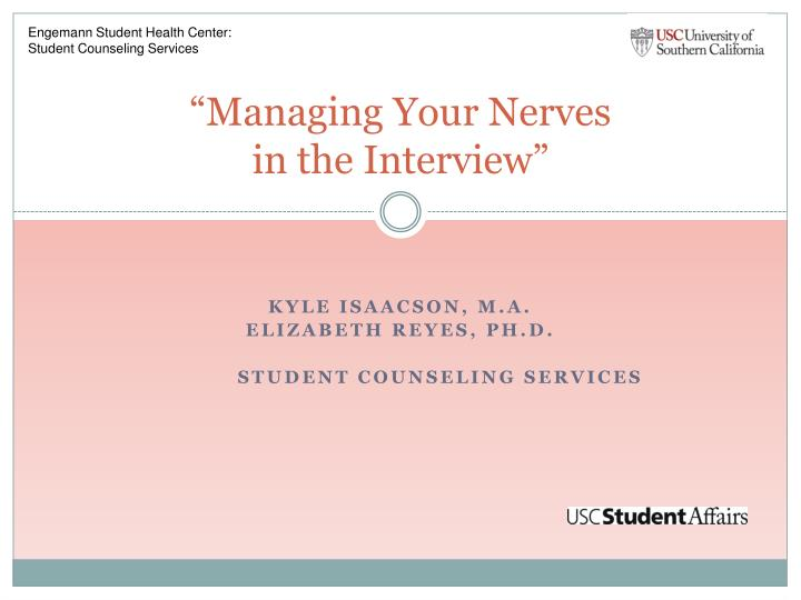Managing your nerves in the interview