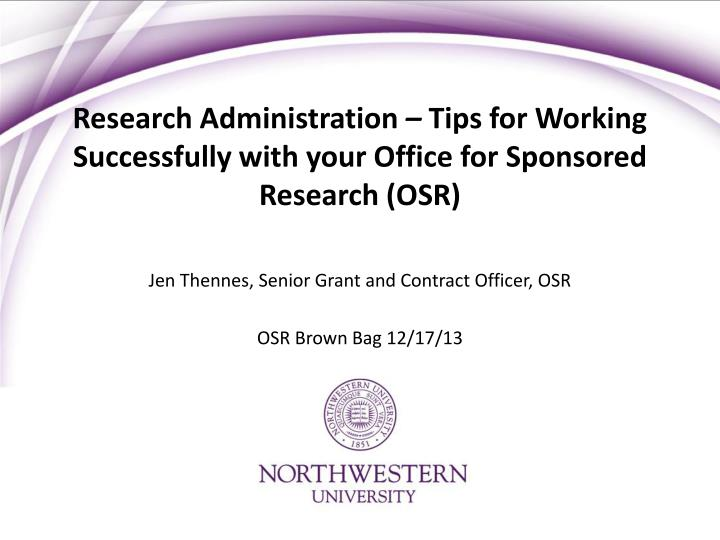 research administration tips for working successfully with your office for sponsored research osr n.