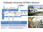 hokkaido university 45 mev electron linac