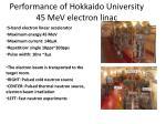 performance of hokkaido university 45 mev electron linac