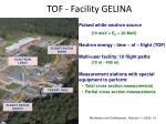 tof facility gelina
