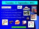 tuesday 11 september 2012