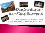 deutschland der stolz europas