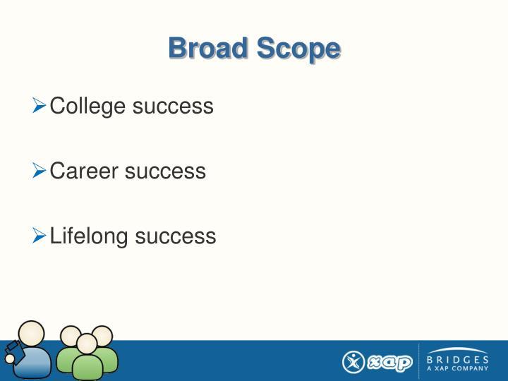 Broad Scope