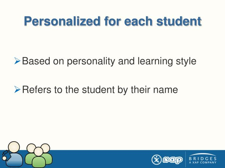 Personalized for each student