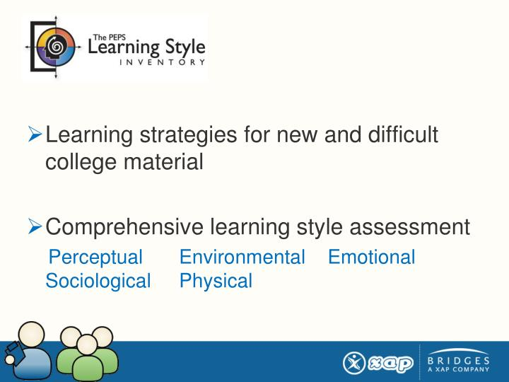 Learning strategies for new and difficult college material