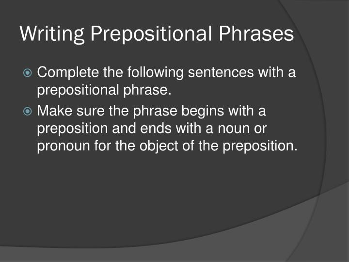 Writing Prepositional Phrases