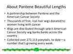 about pantene beautiful lengths