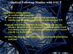 optical followup studies with salt