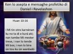 ken lo asepta e mensaghe profetiko di daniel i revelashon