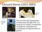 douard manet 1832 1883