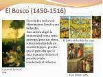 el bosco 1450 1516