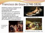 francisco de goya 1746 1828