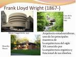 frank lloyd wright 1867