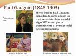 paul gauguin 1848 1903