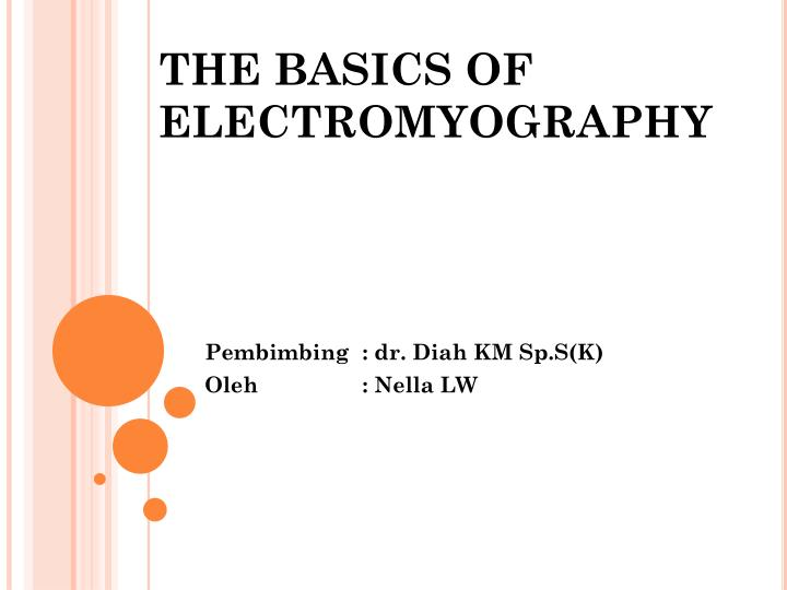 the basics of electromyography n.