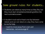 some ground rules for students