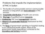 problems that impede the implementation of phc in sudan