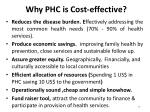 why phc is cost effective