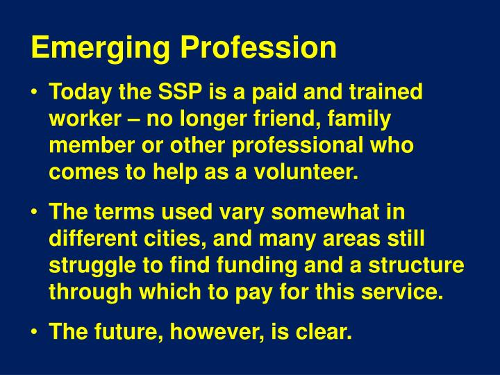 Emerging Profession