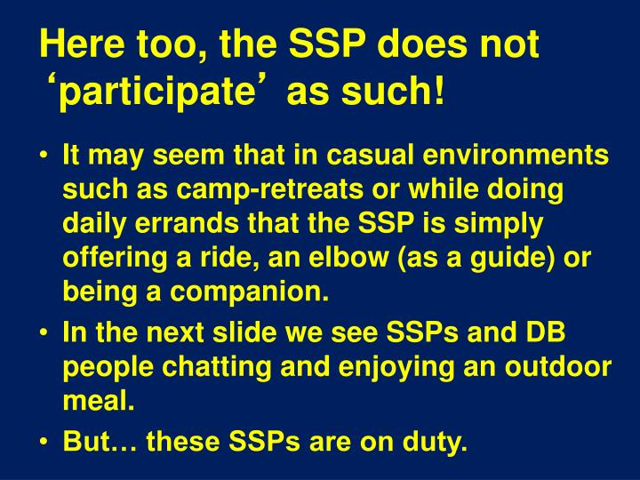 Here too, the SSP does not