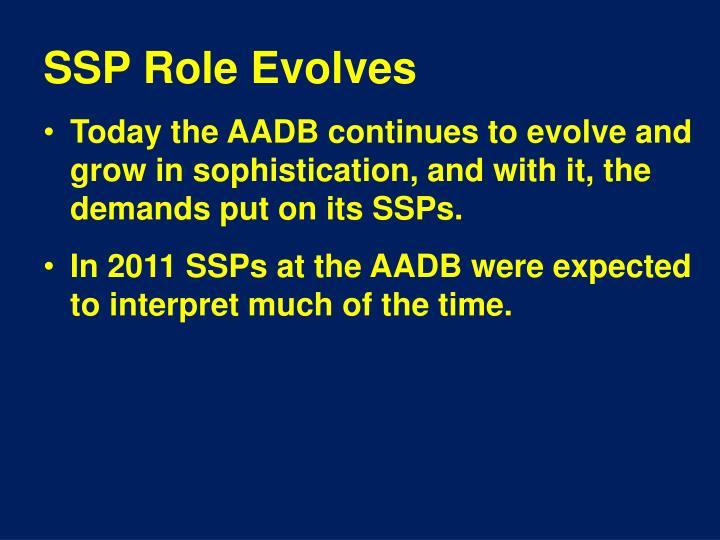 SSP Role Evolves