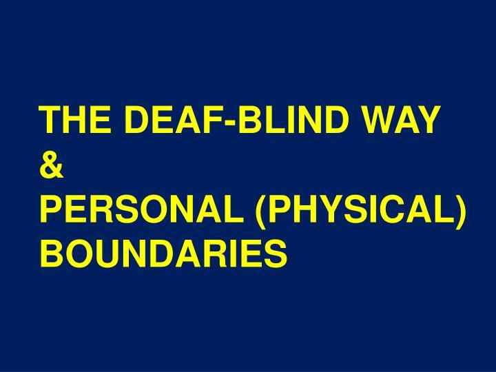 THE DEAF-BLIND WAY