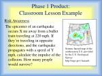 phase 1 product classroom lesson example