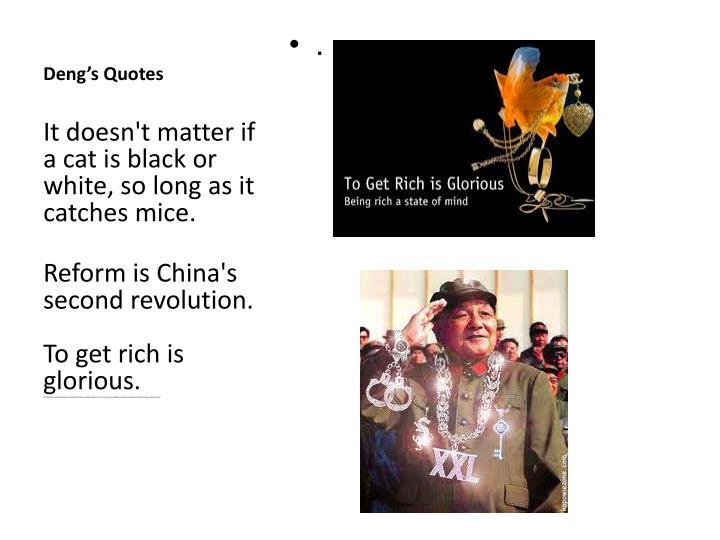 Deng's Quotes