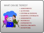 what can be tiered