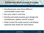 enhanced multiscreen preview
