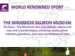 world renowned sport