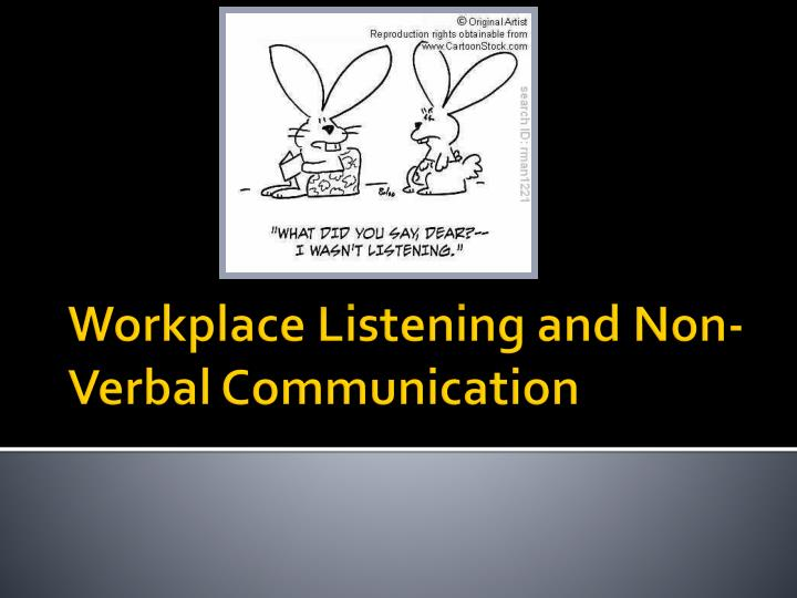 workplace listening and non verbal communication n.